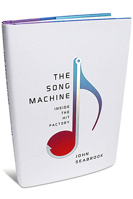 the song machine john seabrook